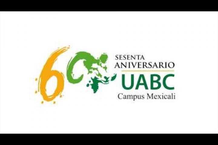 Embedded thumbnail for Felicidades UABC por tu 60 aniversario, Campus Mexicali