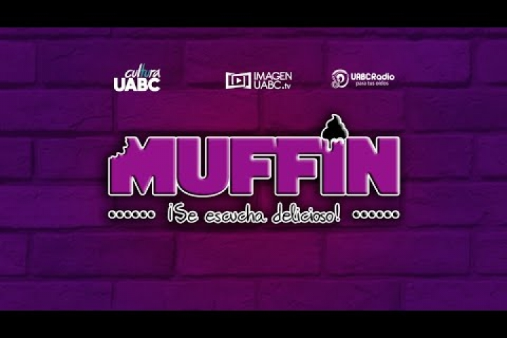 Embedded thumbnail for #UABCRadio - Muffin