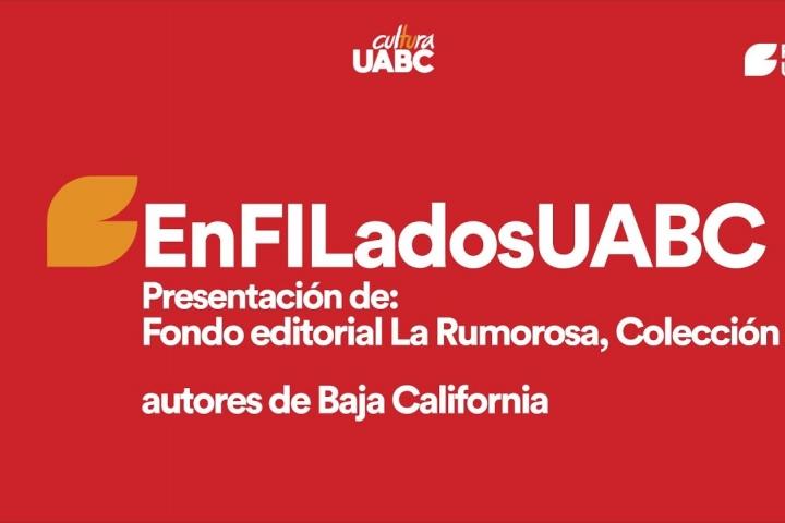 Embedded thumbnail for EnFILados - Fondo Editorial La Rumorosa, Colección Autores de Baja California