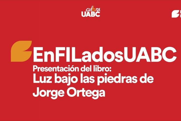 Embedded thumbnail for EnFILados - Presentación del libro Luz Bajo las Piedras de Jorge Ortega