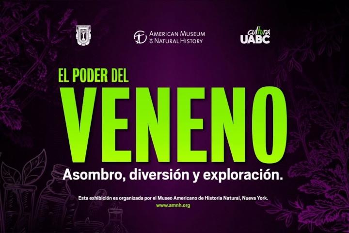Embedded thumbnail for UABC inaugura El Poder del Veneno, exhibición del Museo de Historia Natural de Nueva York en Tijuana